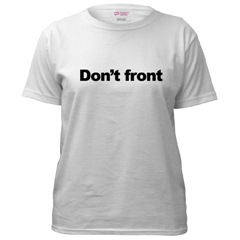 Don\'t front