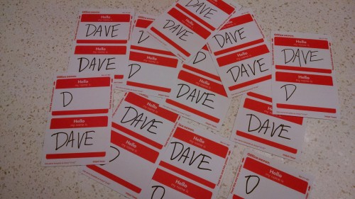 Lots of name tags that say Dave on them