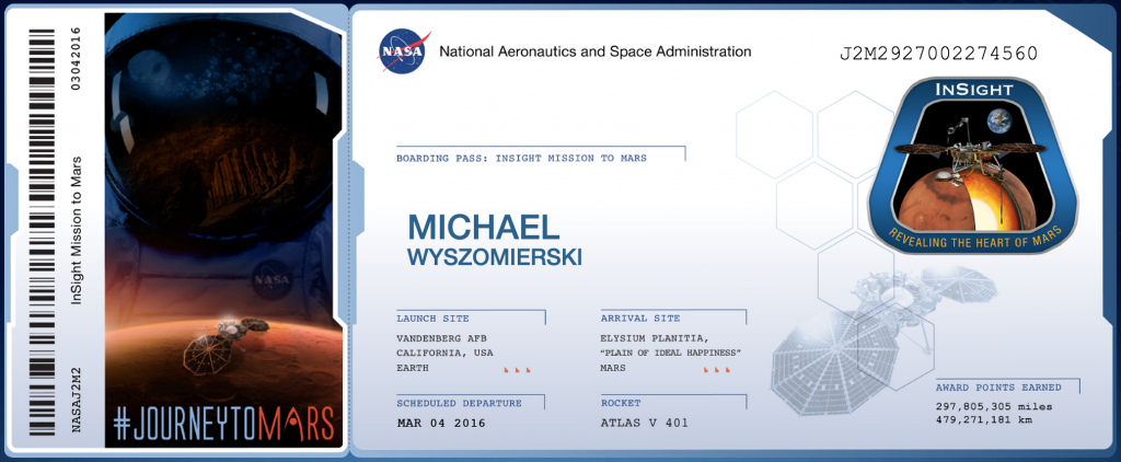 Insight boarding pass. Launch site: Vandenberg AFB, California, USA, Earth. Arrival site: Elysium Planitia, Mars